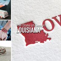 The State of Design - Louisiana